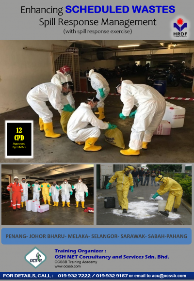 Enhancing SCHEDULED WASTES Spill Response Management (with spill response exercise)