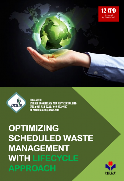 OPTIMIZING SCHEDULED WASTE MANAGEMENT WITH LIFECYCLE APPROACH